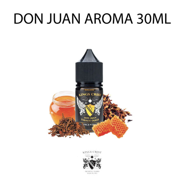 AROMA CONCENTRATO DON JUAN TABACO DULCE - KINGS CREST 30ML